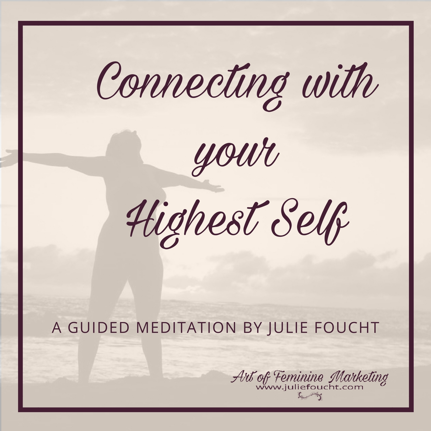 Connecting with Your Highest Self Meditation