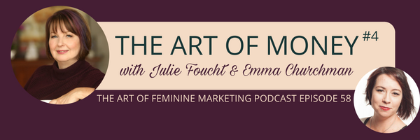 The Art of Feminine Marketing: Episode Fifty-Eight (Plus Bonus Episode!)