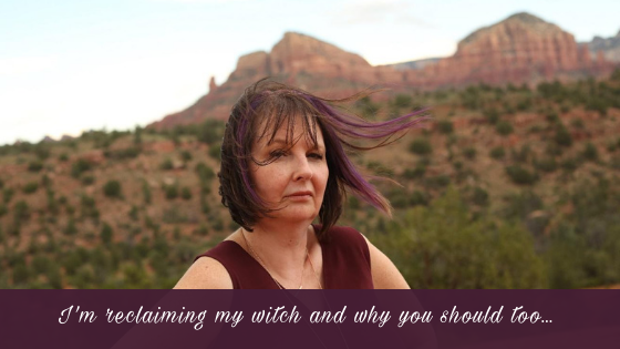 I'm RECLAIMING MY WITCH and why you should too…