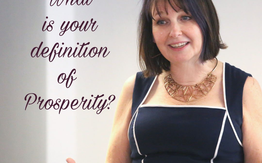 What is your definition of Prosperity